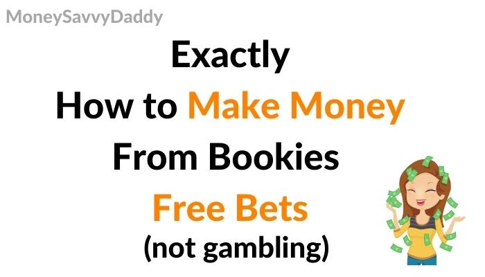 How to Make Money from free bets header