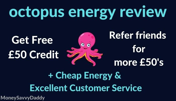 octopus energy review & referral cashback